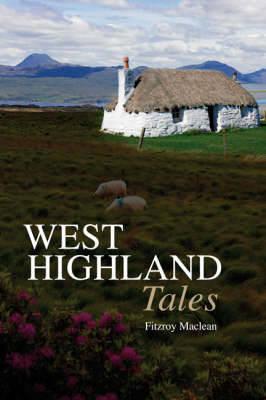 West Highland Tales (Paperback)