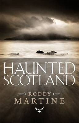 Haunted Scotland (Paperback)