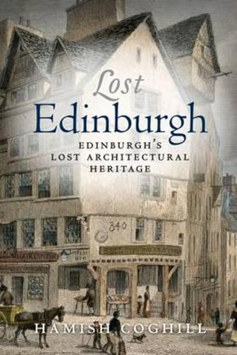 Lost Edinburgh (Paperback)