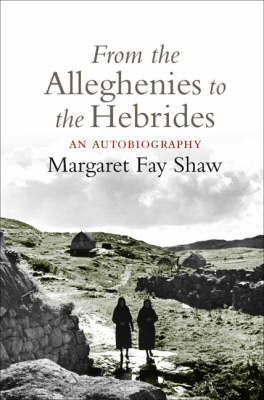 From the Alleghenies to the Hebrides: An Autobiography (Paperback)