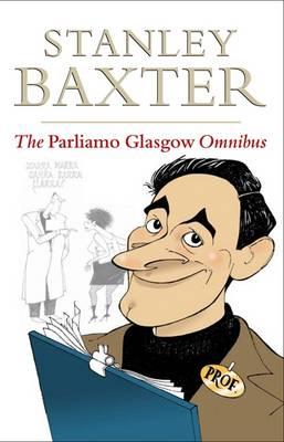 The Parliamo Glasgow Omnibus (Paperback)
