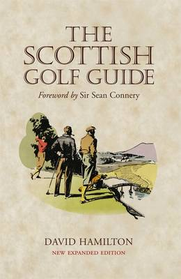 The Scottish Golf Guide (Paperback)