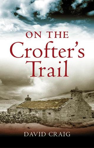 On the Crofter's Trail (Paperback)