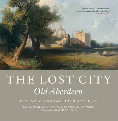The Lost City: Old Aberdeen (Paperback)