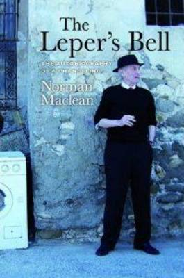 The Leper's Bell: The Autobiography of a Changeling (Paperback)