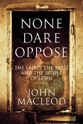 None Dare Oppose (Hardback)