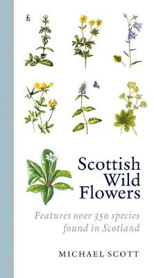Scottish Wild Flowers (Paperback)