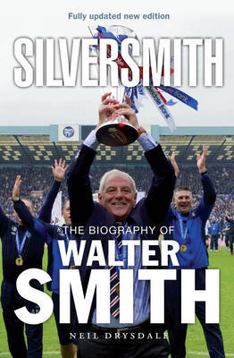 Silversmith: The Biography of Walter Smith (Paperback)