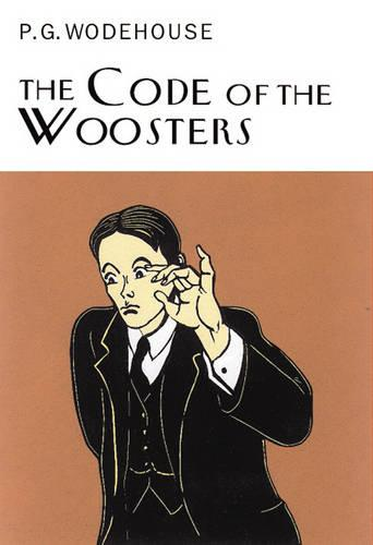The Code of the Woosters - Everyman's Library P G Wodehouse 7 (Hardback)