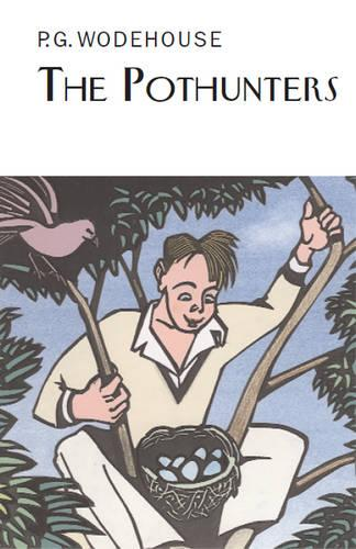 The Pothunters - Everyman's Library P G WODEHOUSE (Hardback)