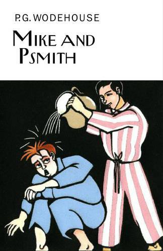 Mike and Psmith - Everyman's Library P G WODEHOUSE (Hardback)