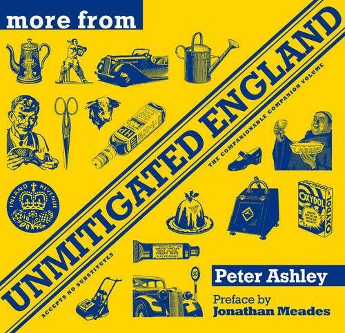More From Unmitigated England (Hardback)