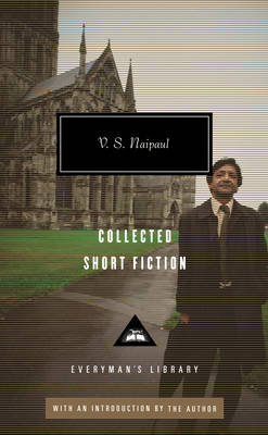 V S Naipaul Collected Short Stories (Hardback)