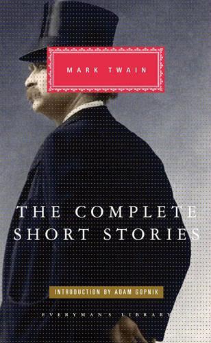 The Complete Short Stories Of Mark Twain (Hardback)