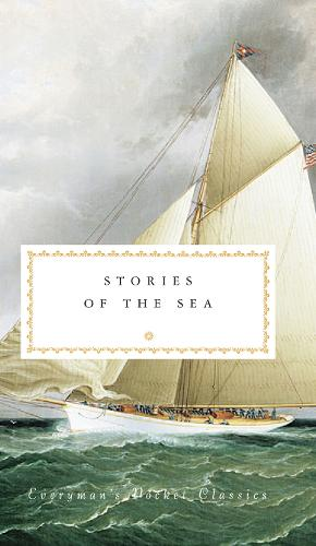 Stories of the Sea - Everyman's Library POCKET CLASSICS (Hardback)