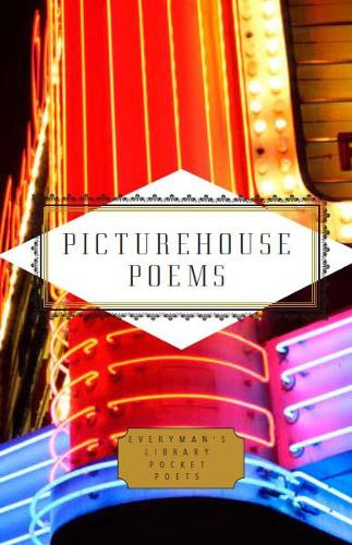 Picturehouse Poems: Poems About the Movies - Everyman's Library POCKET POETS (Hardback)