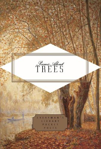 Poems About Trees - Everyman's Library POCKET POETS (Hardback)