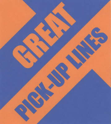 Great Pick-up Lines - Miscellaneous Series (Paperback)
