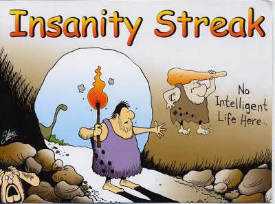 No Intelligent Life Here - Insanity Streak S. (Paperback)