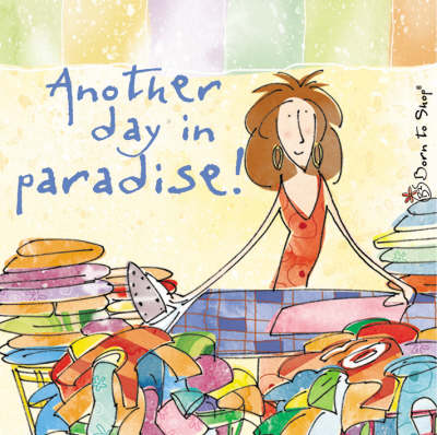 Another Day in Paradise - Born to Shop Gift Books (Hardback)