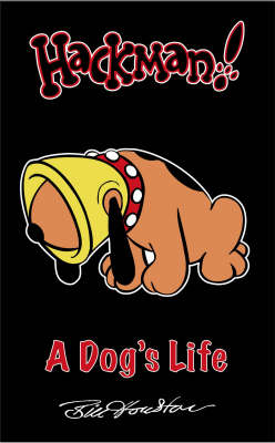 A Dog's Life - Hackman Pocket Books... (Paperback)