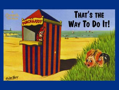 That's The Way To Do It! - Bamforth Gift Books (Hardback)