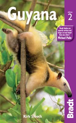 Guyana - Bradt Travel Guides (Paperback)