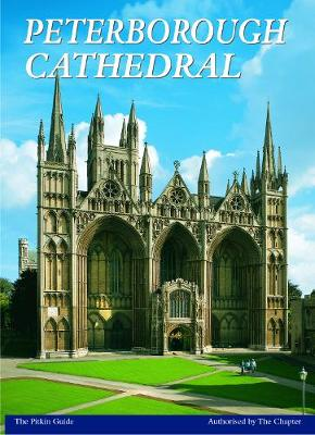 Peterborough Cathedral - Pitkin Guides (Paperback)