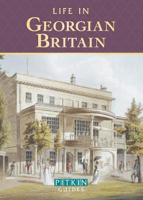Life in Georgian Britain (Paperback)