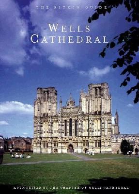 Wells Cathedral (Paperback)