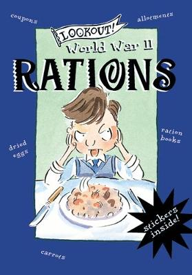 Lookout! World War II: Rations (Paperback)