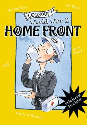 Lookout! World War II: Home Front (Paperback)