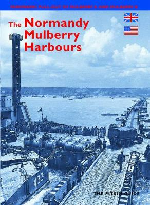 The Normandy Mulberry Harbours - English (Paperback)