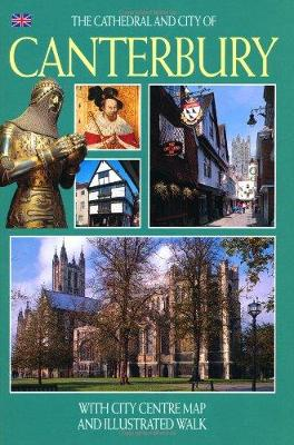 The Cathedral and City of Canterbury - English (Paperback)