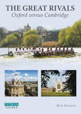 Great Rivals: Oxford versus Cambridge (Paperback)
