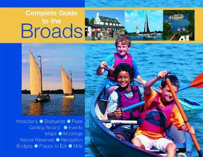 Complete Guide to the Broads (Paperback)