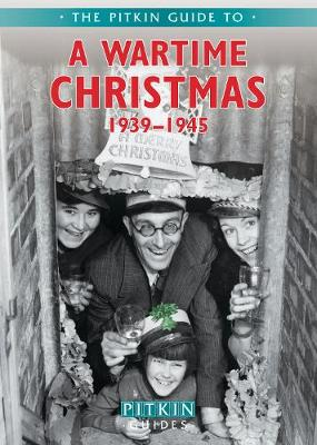 A Wartime Christmas 1939-1945 (Paperback)