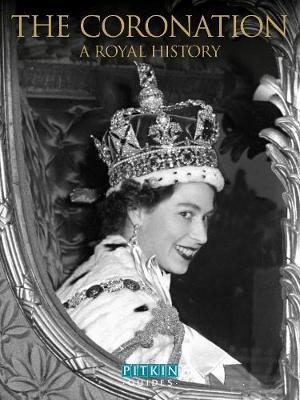 The Coronation: A Royal History (Paperback)