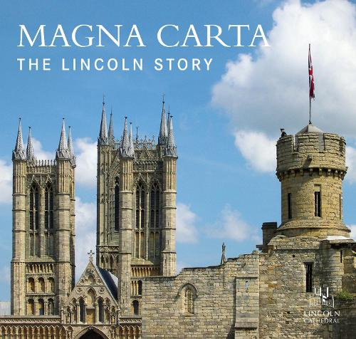 Magna Carta: The Lincoln Story (Paperback)