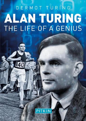Alan Turing: The Life of a Genius (Paperback)