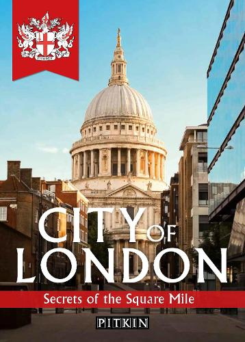 City of London: Secrets of the Square Mile (Paperback)