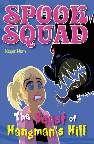 The Beast of Hangman's Hill - Spook Squad (Paperback)