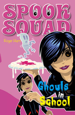 Ghouls in School - Spook Squad (Paperback)