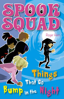 Things that Go Bump in the Night - Spook Squad (Paperback)