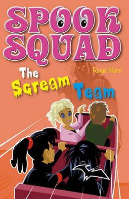 The Scream Team - Spook Squad (Paperback)