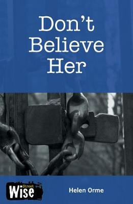 Don't Believe Her: Set 2 - Streetwise (Paperback)