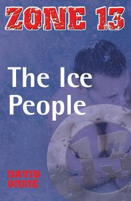 The Ice People: Set One - Zone 13 (Paperback)