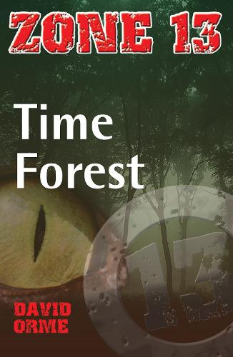 Time Forest: Set Three - Zone 13 (Paperback)