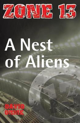 A Nest of Aliens: Set Three - Zone 13 (Paperback)