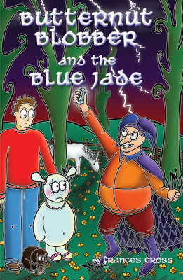 Butternut Blobber and the Blue Jade (Paperback)